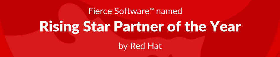 Fierce Software named Rising Star Partner by Red Hat