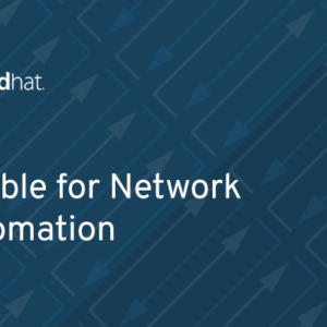 DO457 - Ansible for Network Automation