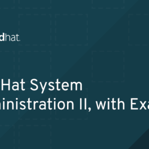 RH135 - Red Hat System Administration II, with Exam