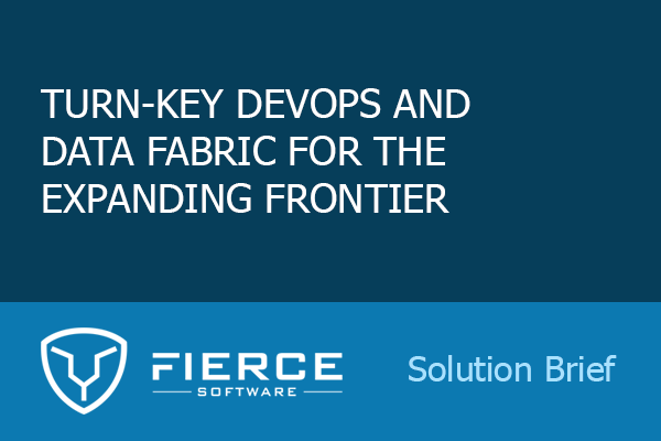 Turn-Key DevOps & Data Fabric for the Expanding Frontier - Solution Brief